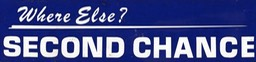 Bumper Sticker - Second Chance
